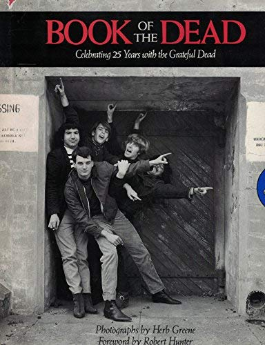 9780385300889: Book of the Dead: Celebrating 25 Years with the Grateful Dead