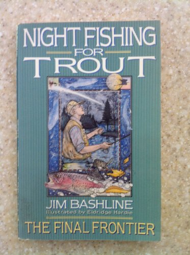9780385300933: Night Fishing for Trout