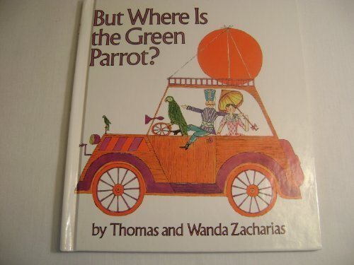 9780385301114: But Where Is the Green Parrot?