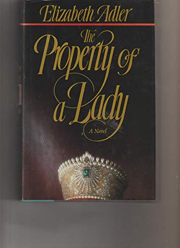 9780385301237: The Property of a Lady