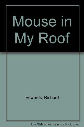 9780385301275: A Mouse in My Roof