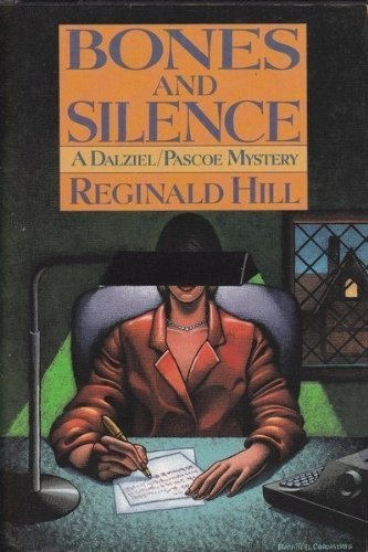 Bones and Silence: A Dalziel/ Pascoe Mystery