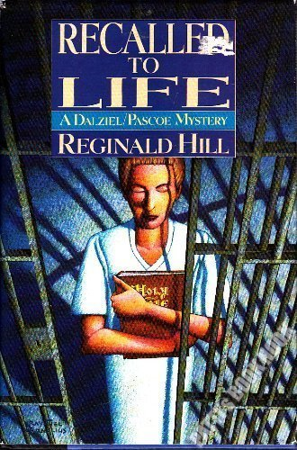 9780385301312: Recalled to Life (A Dalziel/Pascoe Mystery)