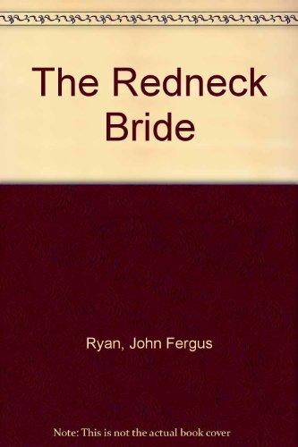9780385301329: Redneck Bride, The