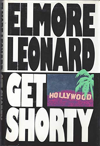 GET SHORTY: ELMORE LEONARD