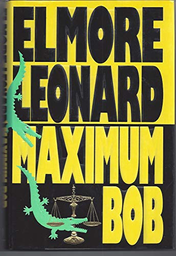 Maximum Bob: Leonard, Elmore