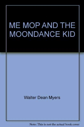 9780385301473: Title: Me Mop and the Moondance Kid