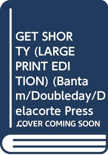 9780385301503: Get Shorty (Bantam/Doubleday/Delacorte Press Large Print Collection)