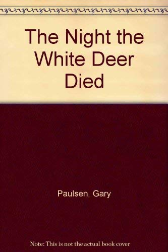 9780385301541: Night the White Deer Died, The