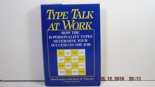 9780385301749: Type Talk at Work: How the 16 Personality Types Determine Your Success on the Job