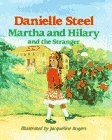 Martha and Hilary and the Stranger: Steel, Danielle