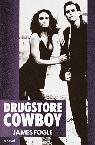 9780385302241: Drugstore Cowboy: A Novel