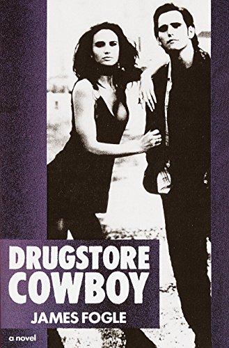 Drugstore Cowboy: Fogle, James