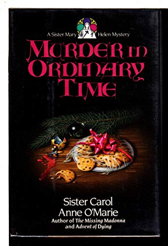 9780385302265: Murder in Ordinary Time (A Sister Mary Helen Mystery)