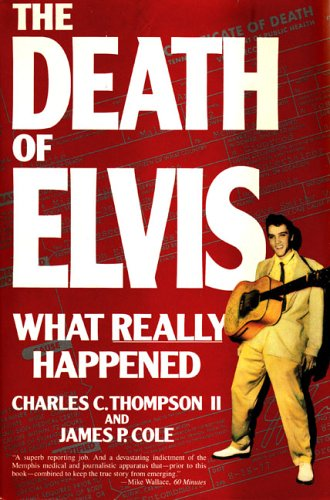 9780385302289: The Death of Elvis: What Really Happened