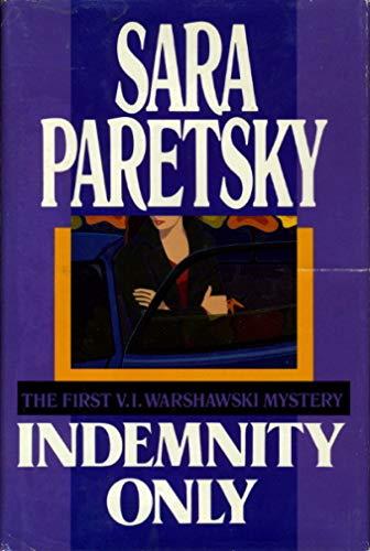 Indemnity Only: A V.I. Warshawski Myster: Sara Paretsky