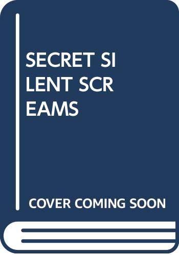 9780385302692: Secret Silent Screams