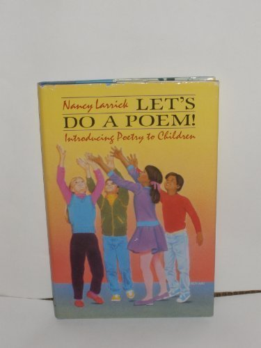 Let's Do a Poem! Introducing Poetry to: Larrick, Nancy