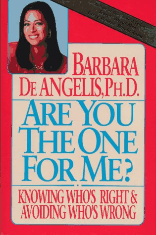 9780385302975: Are You the One for Me?: Knowing Who's Right & Avoiding Whos Wrong