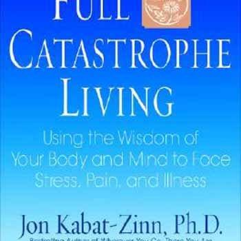 9780385303125: Full Catastrophe Living