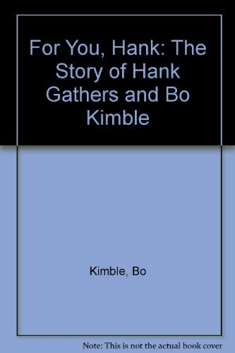 For You, Hank: The Story of Hank Gathers and Bo Kimble: Kimble, Bo