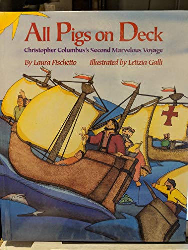 All Pigs on Deck!: Laura Fischetto