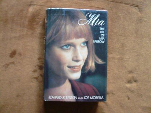 9780385304467: Mia: The Life of Mia Farrow