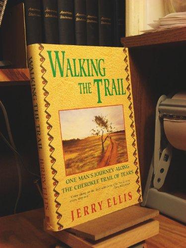 9780385304481: WALKING THE TRAIL
