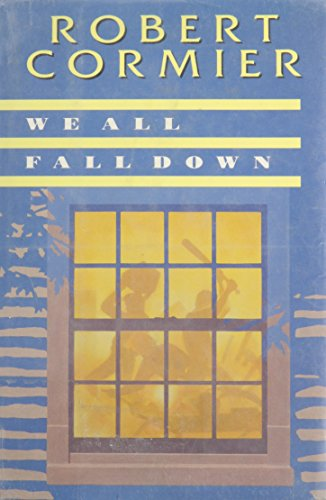 9780385305013: We All Fall Down