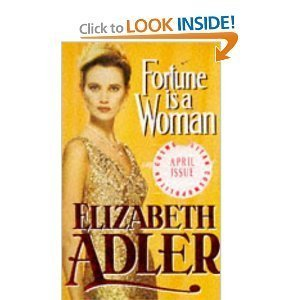 Fortune is a Woman: Adler, Elizabeth