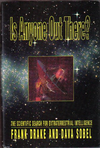 Is Anyone Out There? the Scientific Search: Drake, Frank D.;Sobel,