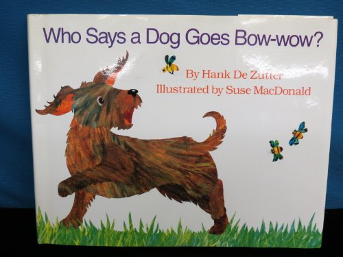 9780385306591: Who Says a Dog Goes Bow-Wow?