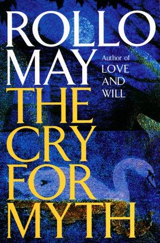 9780385306850: The Cry for Myth