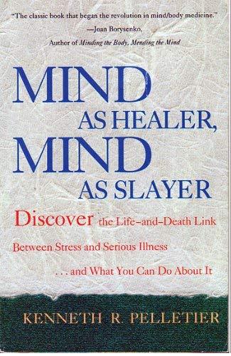 9780385307000: Mind As Healer, Mind As Slayer