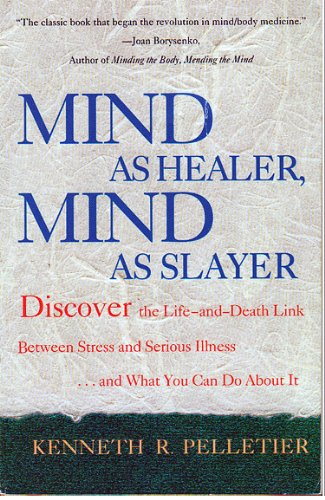 9780385307000: Mind As Healer, Mind As Slayer