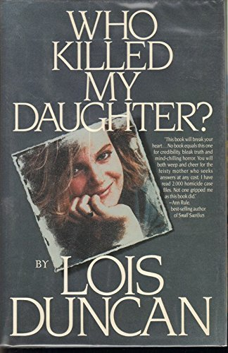 9780385307819: Who Killed My Daughter?