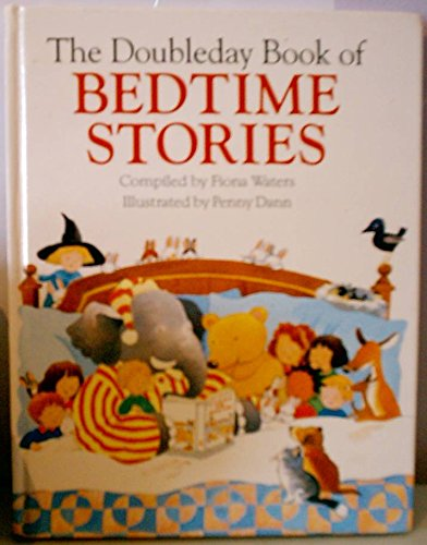 The Doubleday Book of Bedtime Stories: Water, Fiona, Illustrated by Dann, Penny