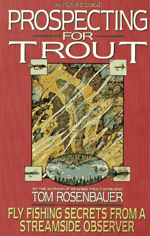 9780385308168: Prospecting for Trout: Fly Fishing Secrets from a Streamside Observer (An Orvis Guide)