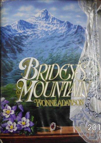 Bridey's Mountain: Adamson, Yvonne