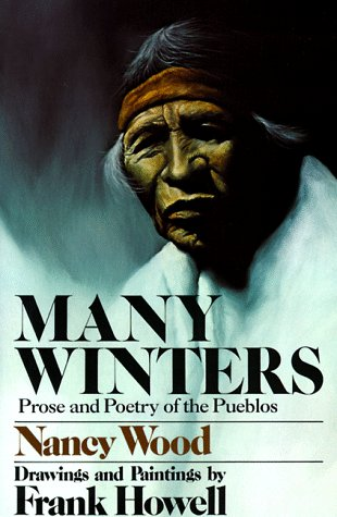 9780385308656: Many Winters: Prose and Poetry of the Pueblos