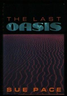 9780385308816: The Last Oasis