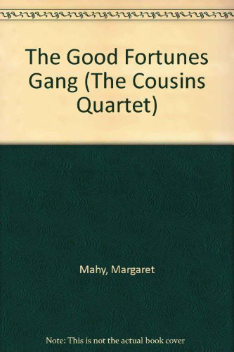 9780385310154: The Good Fortunes Gang (The Cousins Quartet)