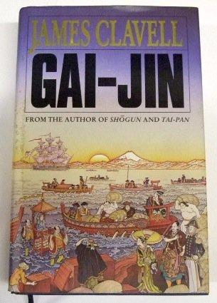 Gai-Jin : A Novel of Japan: James Clavell