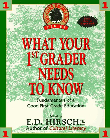 9780385310260: What Your First Grader Needs to Know: Fundamentals of a Good First-Grade Education