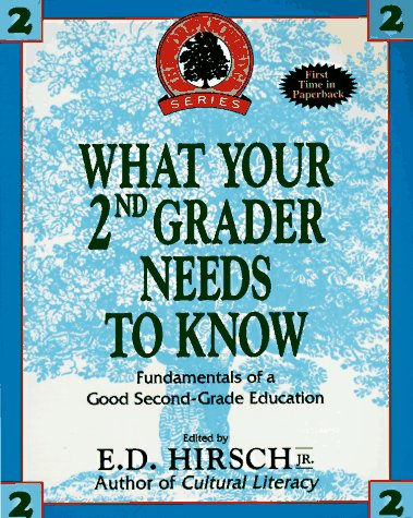 9780385310277: WHAT YOUR SECOND GRADER NEEDS TO KNOW (The Core Knowledge Series. Resource Books for Grades One Throu)