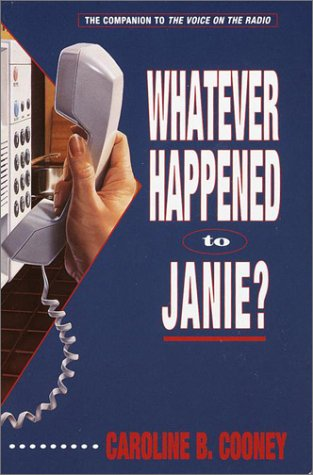 Whatever Happened to Janie? (9780385310352) by Caroline B. Cooney