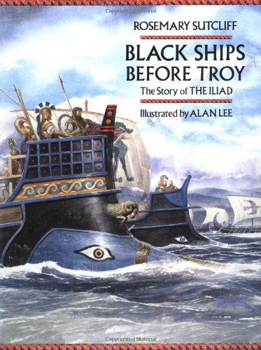 9780385310697: Black Ships Before Troy: The Story of the Iliad