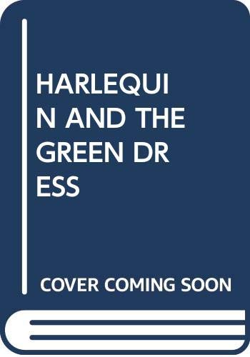 Harlequin and the Green Dress: Fischetto, Laura