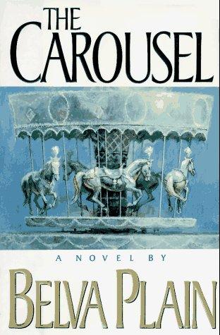 The Carousel: BELVA PLAIN
