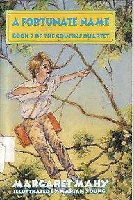 9780385311359: A Fortunate Name (The Cousins Quartet, Book 2)
